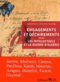 Catherine Brun et Olivier Penot-Lacassagne - Engagements et déchirements - Les intellectuels et la guerre d'Algérie.