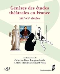 Genèses des études théâtrales en France - XIXe-XXe siècles.pdf