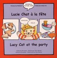 Catherine Bruzzone et Clare Beaton - Lucie Chat à la fête - Lucy Cat at the Party.