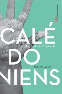 Catherine C. Laurent - Les Calédoniens.