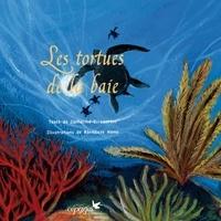 Catherine C. Laurent et Bénédicte Nemo - Les tortues de la baie.
