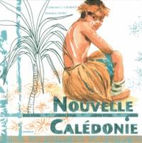 Nouvelle-Calédonie - Catherine C. Laurent |