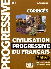 Civilisation progressive du français débutant A1- Corrigés avec 450 activités - Catherine Carlo | Showmesound.org
