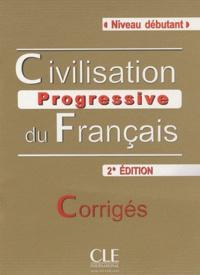 Civilisation progressive du français- Corrigés Niveau débutant - Catherine Carlo | Showmesound.org
