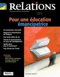 Catherine Caron et Jean-Claude Bernheim - Relations. No. 774, Septembre-Octobre 2014 - Pour une éducation émancipatrice.