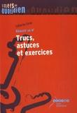 Catherine Caron - Trucs, astuces et exercices - Réussir sa 6e.