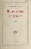 Catherine Carone - Marie pleine de grâces.