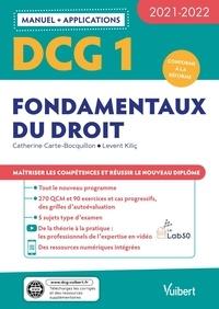 Catherine Carte-Bocquillon et Levent Kilic - DCG 1 Fondamentaux du droit.