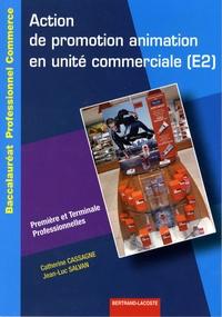 Catherine Cassagne et Jean-Luc Salvan - Action de promotion animation en unité commerciale (E2) 1e et Tle Bac pro commerce.