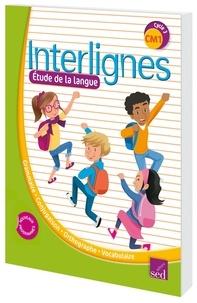 Catherine Castera - Etude de la langue CM1 Interlignes.