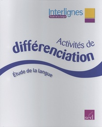 Catherine Castera - Etude de la langue CM2 Interlignes - Activités de différenciation.