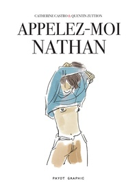 Catherine Castro et Quentin Zuttion - Appelez-moi Nathan.