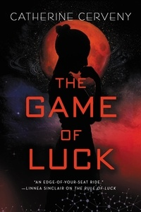 Catherine Cerveny - The Game of Luck.