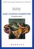 Catherine Cessac - Marc-Antoine Charpentier - Un musicien retrouvé.