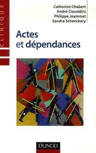 Catherine Chabert et André Ciavaldini - Actes et dépendances.