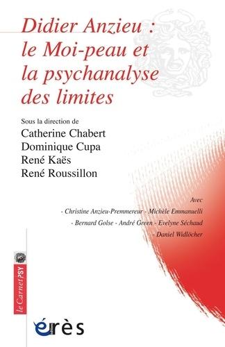Didier Anzieu. Le moi-peau et la psychanalyse des limites