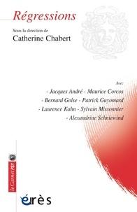 Catherine Chabert - Régressions.