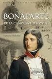 Catherine Chadefaud - Bonaparte et la campagne d'Egypte.