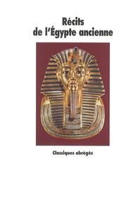 Catherine Chadefaud - Récits de l'Egypte ancienne.
