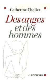 Catherine Chalier - Des anges et des hommes.