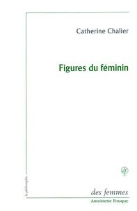 Catherine Chalier - Figures du féminin - Lecture d'Emmanuel Levinas.