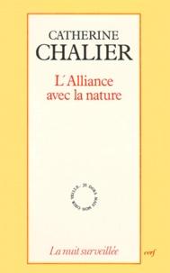 Catherine Chalier - L'Alliance avec la nature.