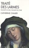Catherine Chalier - Traité des larmes - Fragilité de Dieu, fragilité de l'âme.