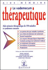 Catherine Chapelon-Abric et Denis Vincent - Le vademecum thérapeutique.