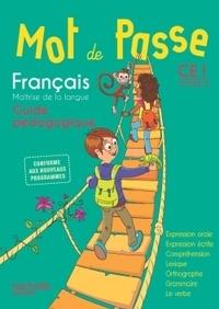 Catherine Chapoulaud et Catherine Grosvalet - Français CE1 Mot de passe - Guide pédagogique. 1 CD audio