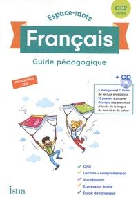 Catherine Chapoulaud et Valérie Hélie - Français CE2 Espace-mots - Guide pédagogique. 1 Cédérom