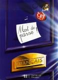 Catherine Chapoulaud et Catherine Grosvalet - Mot de passe ! Français CE1 - Livre de l'élève.