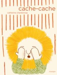 Catherine Chardonnay - Cache-cache.
