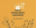 Catherine Chardonnay et Renaud Perrin - Petits phénomènes jardiniers.