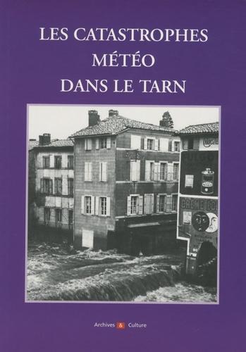 Catherine Charles - Les catastophes météo du Tarn.