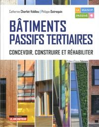 Catherine Charlot-Valdieu et Philippe Outrequin - Bâtiments passifs tertiaires - Concevoir, construire et réhabiliter.