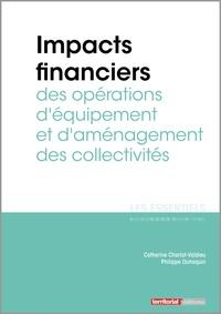 Catherine Charlot-Valdieu et Philippe Outrequin - Impacts financiers des opérations d'équipement et d'aménagement des collectivités.