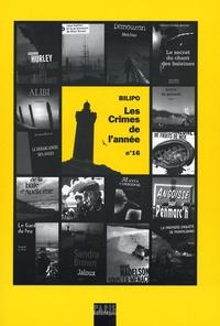 Catherine Chauchard - Les crimes de l'année n° 16 - Sélection critique des ouvrages policiers parus entre août 2005 et août 2006.