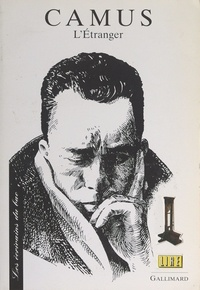 Catherine Chauchat et  Collectif - Camus. Texte étudié : L'étranger.