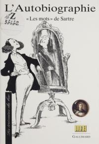 """Catherine Chauchat - L'autobiographie - """"Les mots"""" de Sartre."""