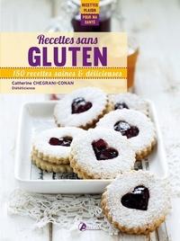 Catherine Chegrani-Conan - Recettes sans gluten - 150 recettes saines & délicieuses.