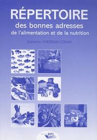 Catherine Chegrani-Conan - Répertoire des bonnes adresses de l'alimentation et de la nutrition.