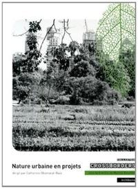 Catherine Chomarat-Ruiz - Nature urbaine en projets.