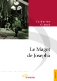 Catherine Claude - Le Magot de Josepha.