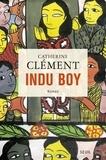 Catherine Clément - Indu boy.