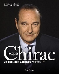 Catherine Clément - Jacques Chirac - Vie publique, archives privées.