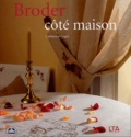 Catherine Coget - Broder côté maison.