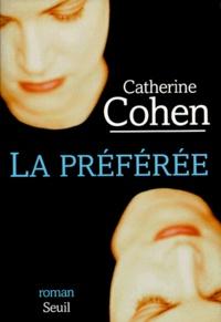 Catherine Cohen - La préférée.