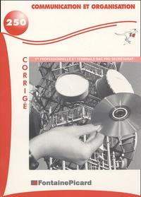 Communication et organisation 1e professionnelle et Tle bac pro secrétariat - Corrigé.pdf