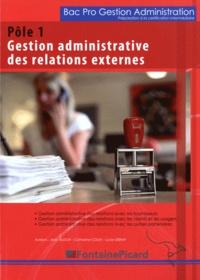 Pôle 1, Gestion administrative des relations externes Bac Pro Gestion Administration Préparation à la certification intermédiaire.pdf