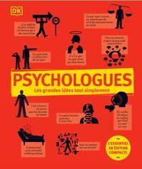 Catherine Collin et Nigel-C Benson - Psychologues - L'essentiel en édition compacte.